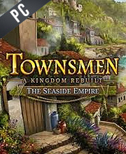 Townsmen A Kingdom Rebuilt The Seaside Empire