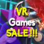 Best Sales for the top VR games (PC, PS4, Xbox One)