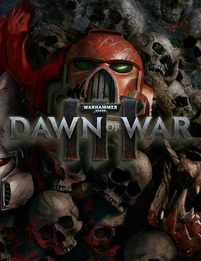 Announcement of Warhammer 40K Dawn of War 3 Release Date and System Requirements