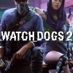 Play Watch Dogs 2 Demo Totally Free For Three Hours