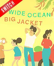 Wide Ocean Big Jacket