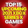 15 Best Upcoming 2021 Xbox Series X Games and Compare Prices