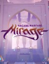 Live In The Closed Beta, Mirage Arcane Warfare Mirrors Map!