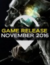 Know What The November 2016 Game Releases Has To Offer