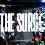 Expect The Surge Combat To Be Extreme, Powerful And Fast Paced!