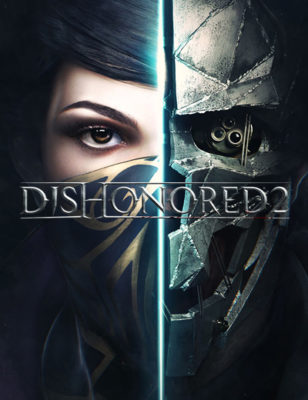 Dishonored 2 Free To Play On April 6th! Check Out The Details
