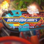 Micro Machines World Series Gameplay Trailer Shows The Thrill Of The Race