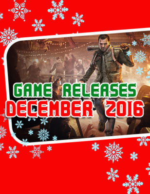 2016 December Game Releases: Games To Keep You Company This Season
