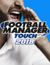 Same Day Launch For Football Manager Touch 2018 and PC Edition