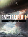 Release Schedule Announced For Battlefield 1 Turning Tides