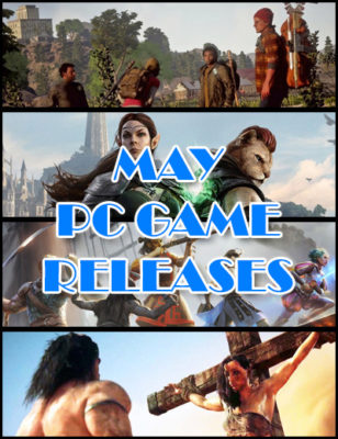PC Game Releases For May 2018
