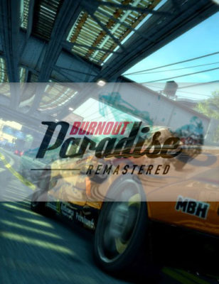 Burnout Paradise Remastered Microtransactions Will Not Happen Promised EA