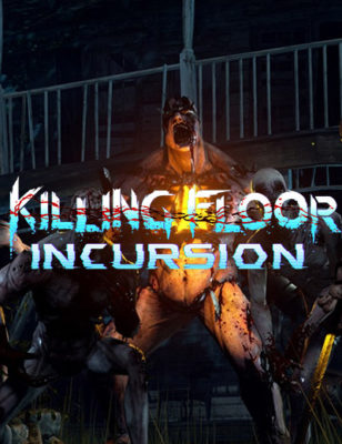 Killing Floor Incursion Is Coming To PlayStation VR!