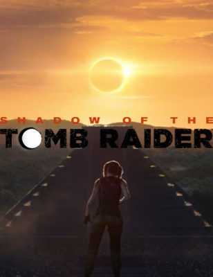 Just Ahead Of The Press Event, Shadow Of The Tomb Raider Editions and Box Art Were Leaked!
