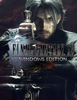 Final Fantasy 15 Windows Edition Preloads Now Available!