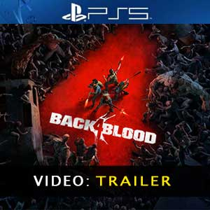 Back 4 Blood PS5 Video Trailer
