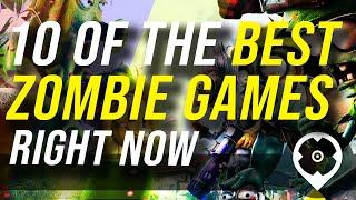 10 Best Zombie Games