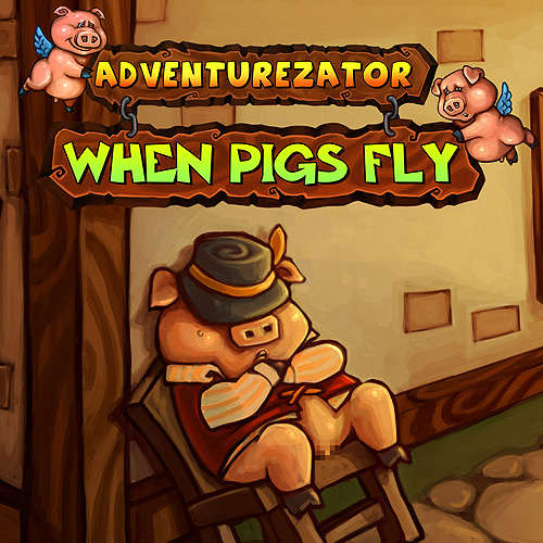 Adventurezator When Pigs Fly Digital Download Price Comparison