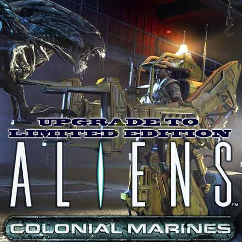 Aliens Colonial Marines - Upgrade to Limited Edition Digital Download Price Comparison