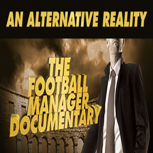 An Alternative Reality The Football Manager Documentary Digital Download Price Comparison