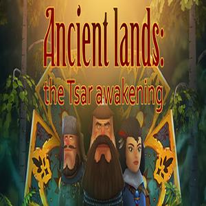 Ancient lands the Tsar awakening