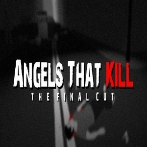 Angels That Kill The Final Cut Digital Download Price Comparison