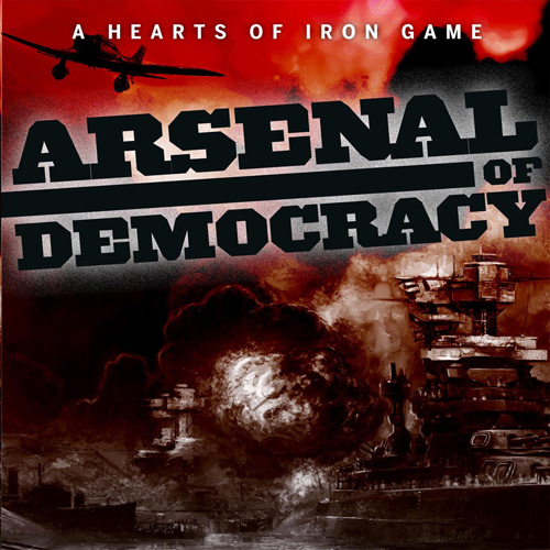 Arsenal of Democracy A Hearts of Iron Game Digital Download Price Comparison