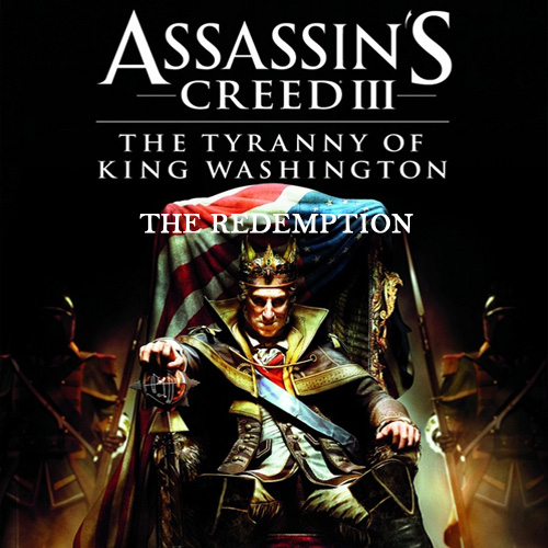 Assassin's Creed 3 The Tyranny of King Washington The Redemption Digital Download Price Comparison