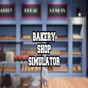 Bakery Shop Simulator
