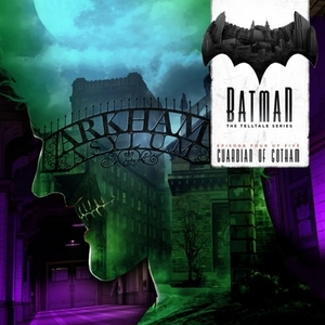 Batman The Telltale Series Episode 4 Guardian Of Gotham Xbox One Digital & Box Price Comparison