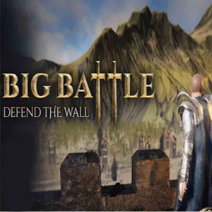 Big Battle Defend the Wall