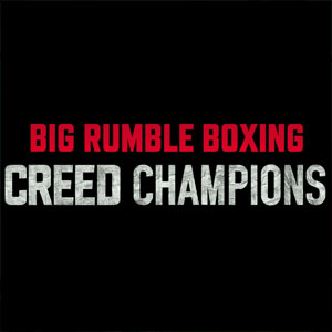 Big Rumble Boxing Creed Champions Xbox One Digital & Box Price Comparison