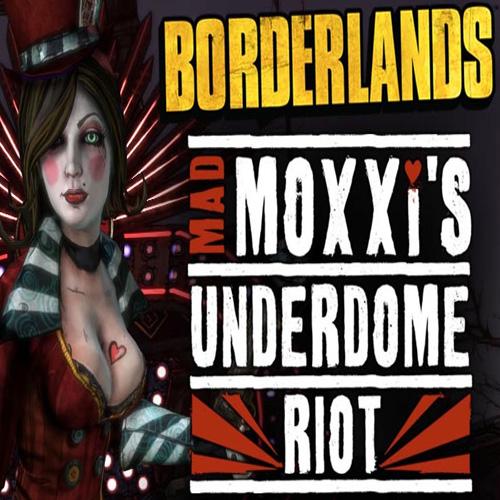 Borderlands Mad Moxxis Underdome Riot Digital Download Price Comparison