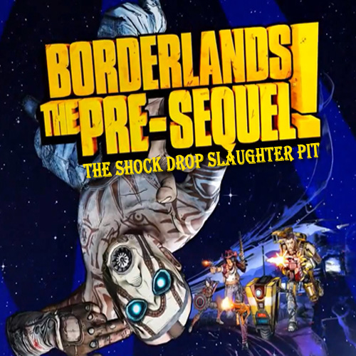 Borderlands The Pre-Sequel the Shock Drop Slaughter Pit Digital Download Price Comparison