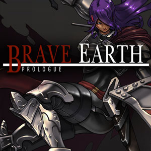 Brave Earth Prologue