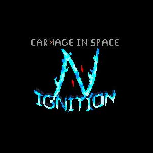 Carnage in Space Ignition