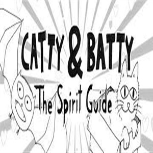 Catty & Batty The Spirit Guide