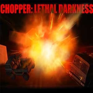Chopper Lethal darkness