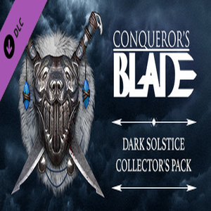 Conquerors Blade Dark Solstice Collectors Pack
