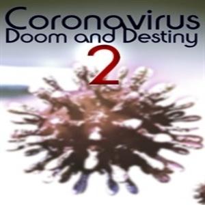 Coronavirus Doom and Destiny 2