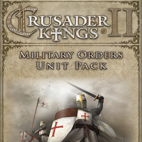Crusader Kings 2 Military Orders Unit Pack Digital Download Price Comparison