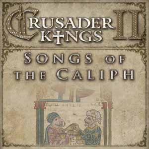 Crusader Kings 2 Songs of the Caliph