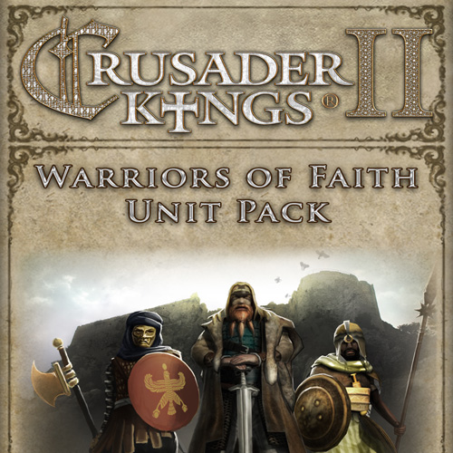 Crusader Kings 2 Warriors Of Faith Unit Pack Digital Download Price Comparison