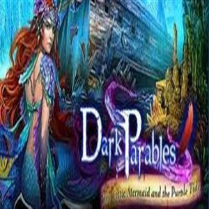 Dark Parables The Little Mermaid and the Purple Tide