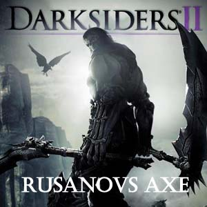 Darksiders 2 Rusanovs Axe