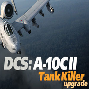 DCS A-10C 2 Tank Killer Upgrade