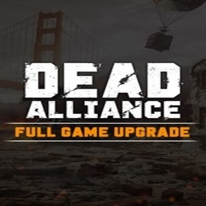Dead Alliance Full Game Upgrade