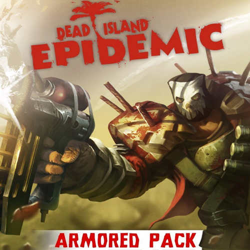 Dead Island Epidemic Armored Pack Digital Download Price Comparison