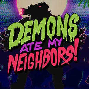 Demons Ate My Neighbors
