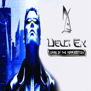 Deus Ex Game of the Year Edition